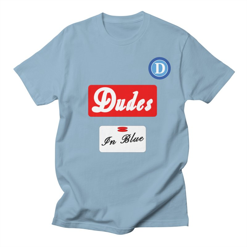 Dudes in Naples? Men's T-Shirt by THE DUDES IN BLUE SHOP