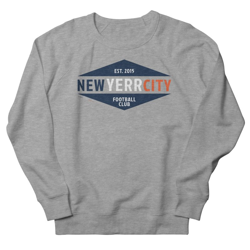 YERRRRRR! Women's French Terry Sweatshirt by THE DUDES IN BLUE SHOP