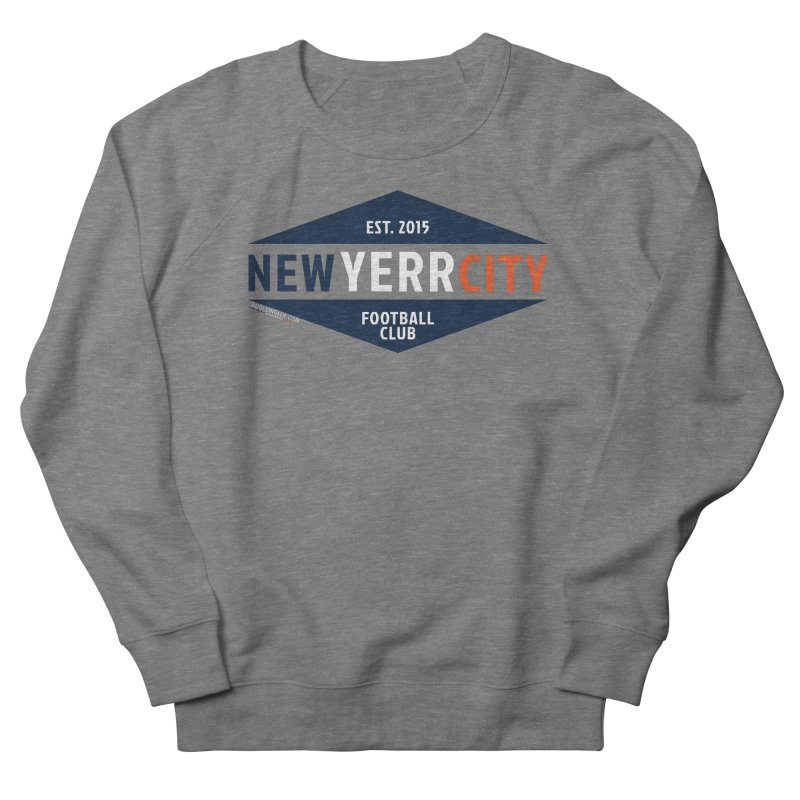 YERRRRRR! Men's French Terry Sweatshirt by THE DUDES IN BLUE SHOP