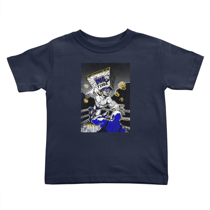 The Duo Finds Wrestler Kids Toddler T-Shirt by The Duo Find's Artist Shop