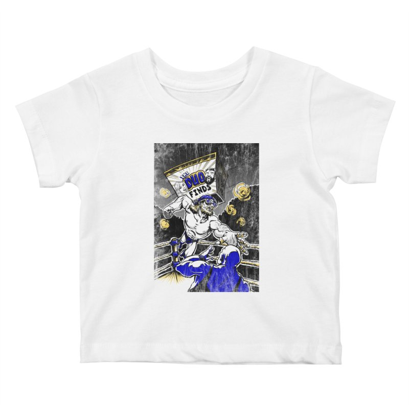The Duo Finds Wrestler Kids Baby T-Shirt by The Duo Find's Artist Shop
