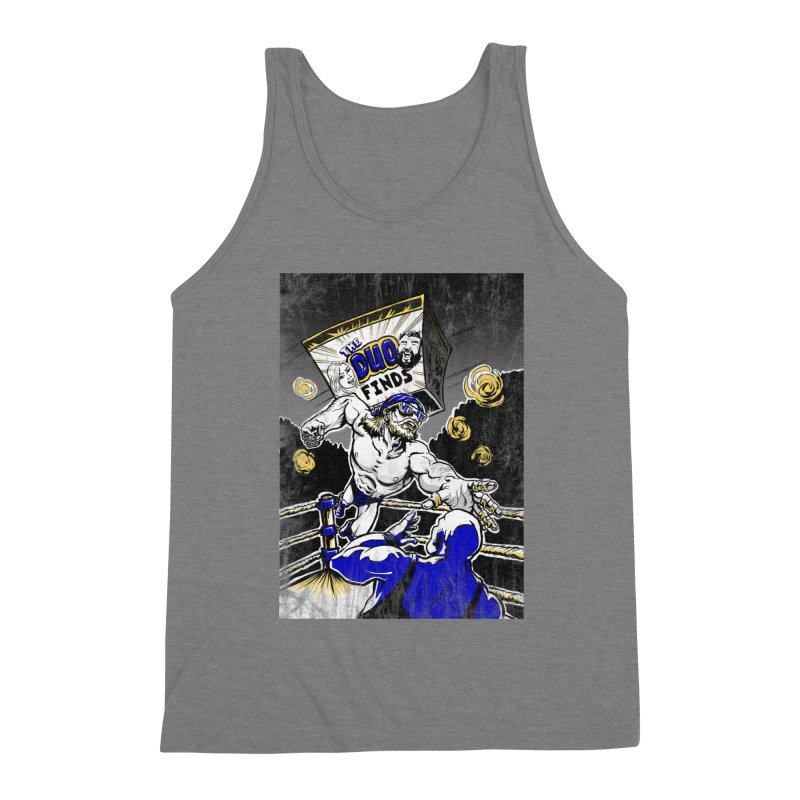 The Duo Finds Wrestler Men's Triblend Tank by The Duo Find's Artist Shop