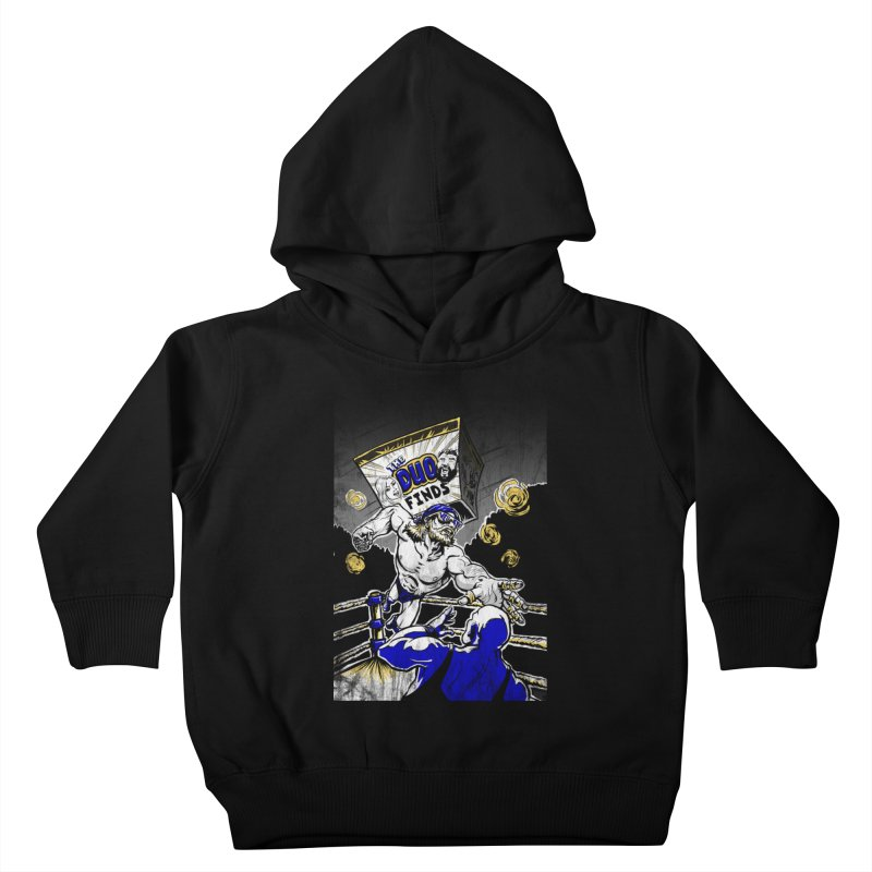 The Duo Finds Wrestler Kids Toddler Pullover Hoody by The Duo Find's Artist Shop