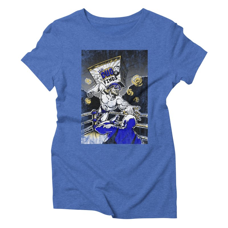 The Duo Finds Wrestler Women's Triblend T-Shirt by The Duo Find's Artist Shop