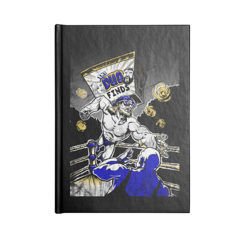 The Duo Finds Wrestler Accessories Blank Journal Notebook by The Duo Find's Artist Shop