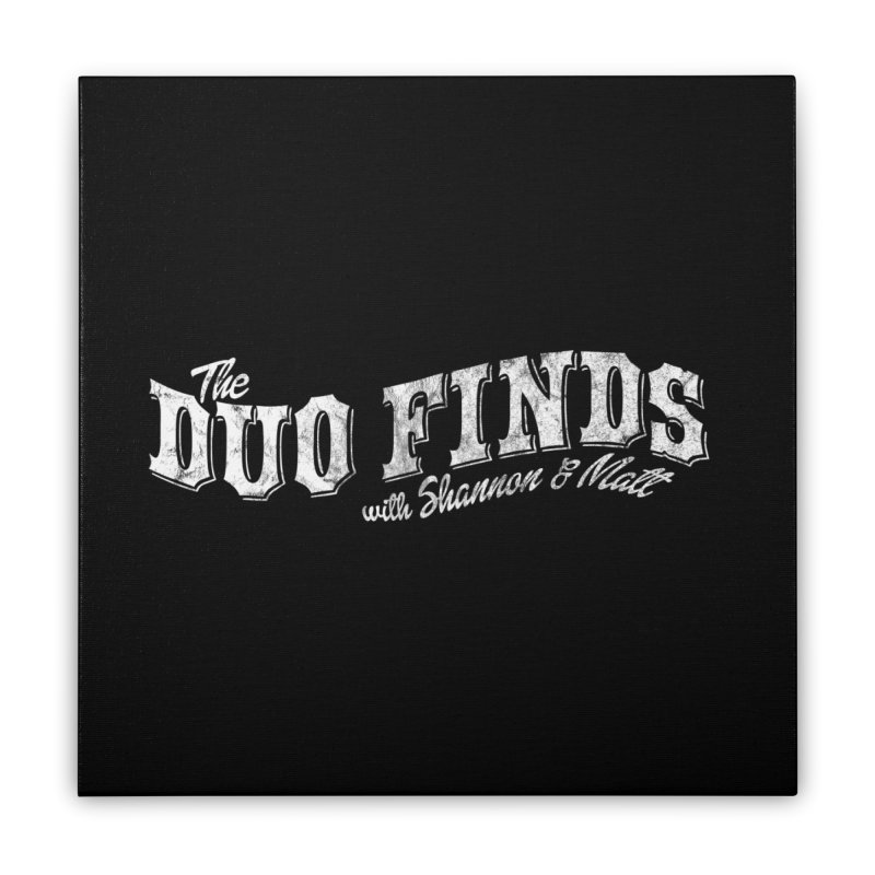 The Duo Finds Logo Aged Home Stretched Canvas by The Duo Find's Artist Shop