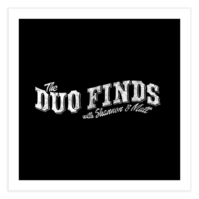 The Duo Finds Logo Aged Home Fine Art Print by The Duo Find's Artist Shop