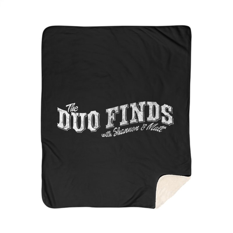 The Duo Finds Logo Aged Home Sherpa Blanket Blanket by The Duo Find's Artist Shop