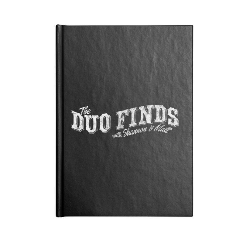 The Duo Finds Logo Aged Accessories Blank Journal Notebook by The Duo Find's Artist Shop