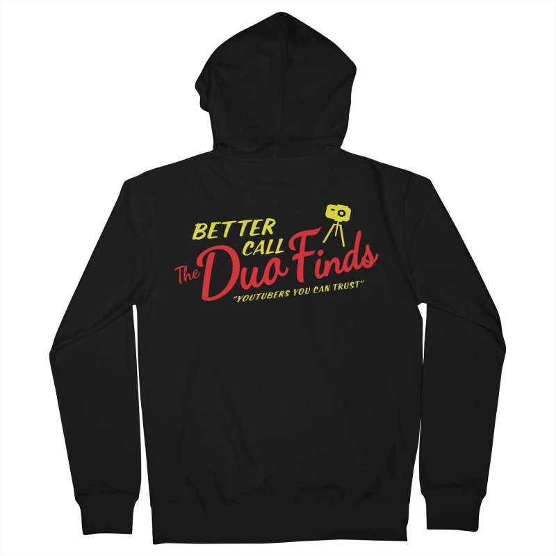 Better Call The Duo Finds - Better Call Saul Spoof Men's French Terry Zip-Up Hoody by The Duo Find's Artist Shop