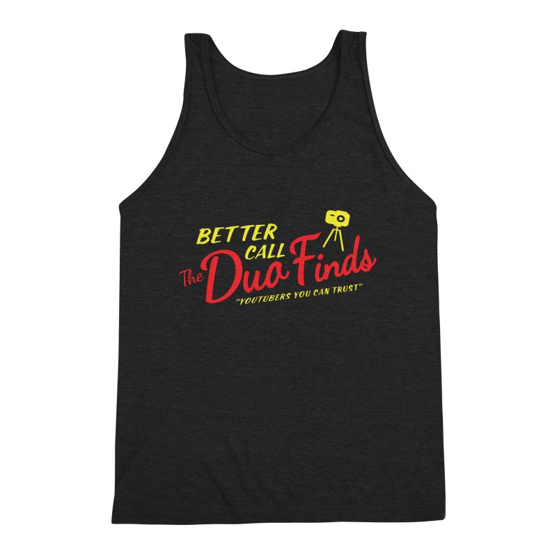 Better Call The Duo Finds - Better Call Saul Spoof Men's Triblend Tank by The Duo Find's Artist Shop