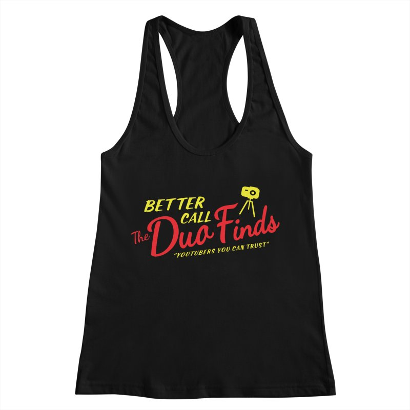 Better Call The Duo Finds - Better Call Saul Spoof Women's Racerback Tank by The Duo Find's Artist Shop