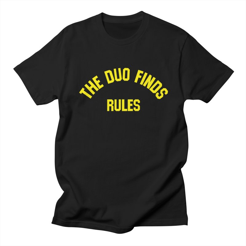 The Duo Finds Rules - Our take on the shirt from Monster Squad! Men's T-Shirt by The Duo Find's Artist Shop