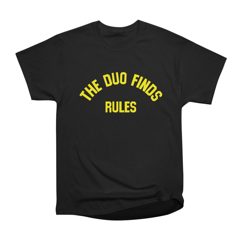The Duo Finds Rules - Our take on the shirt from Monster Squad! Men's Heavyweight T-Shirt by The Duo Find's Artist Shop