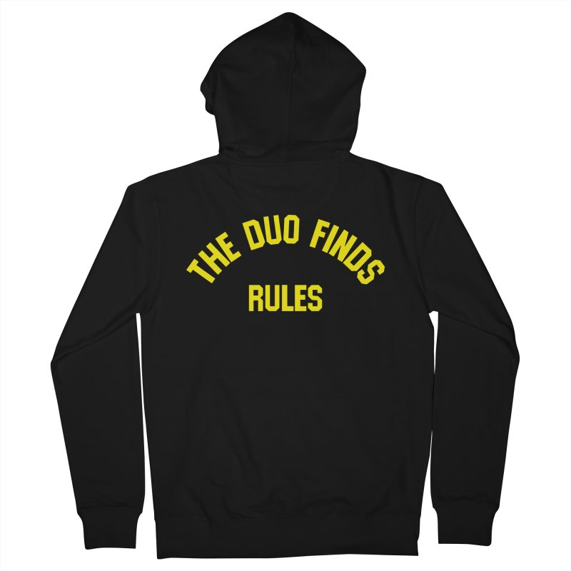The Duo Finds Rules - Our take on the shirt from Monster Squad! Women's French Terry Zip-Up Hoody by The Duo Find's Artist Shop