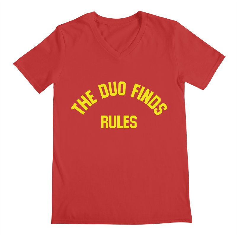 The Duo Finds Rules - Our take on the shirt from Monster Squad! Men's V-Neck by The Duo Find's Artist Shop