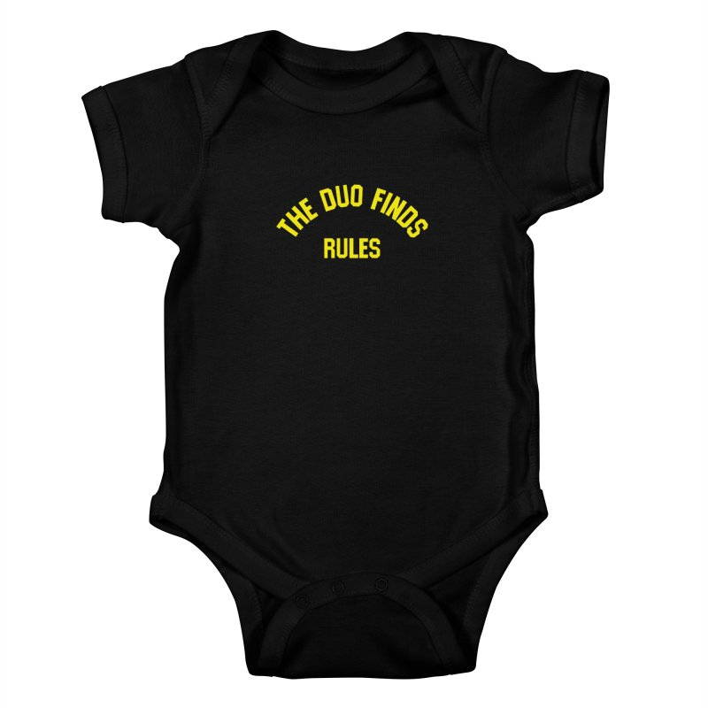 The Duo Finds Rules - Our take on the shirt from Monster Squad! Kids Baby Bodysuit by The Duo Find's Artist Shop