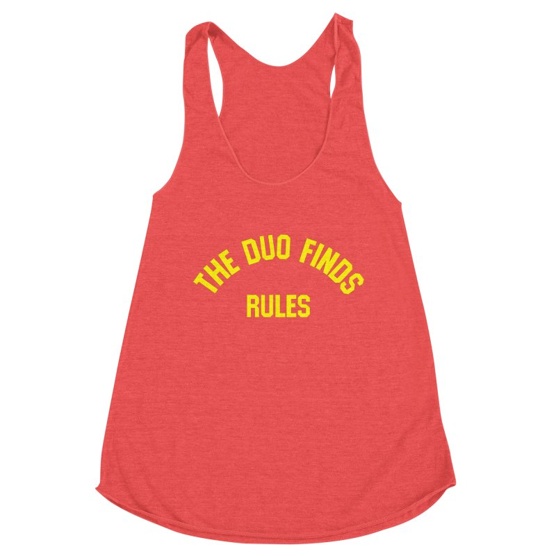 The Duo Finds Rules - Our take on the shirt from Monster Squad! Women's Tank by The Duo Find's Artist Shop