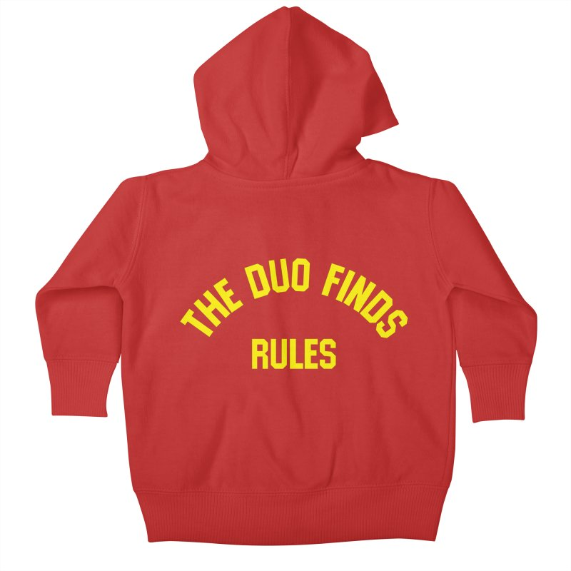 The Duo Finds Rules - Our take on the shirt from Monster Squad! Kids Baby Zip-Up Hoody by The Duo Find's Artist Shop
