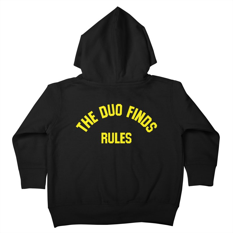 The Duo Finds Rules - Our take on the shirt from Monster Squad! Kids Toddler Zip-Up Hoody by The Duo Find's Artist Shop