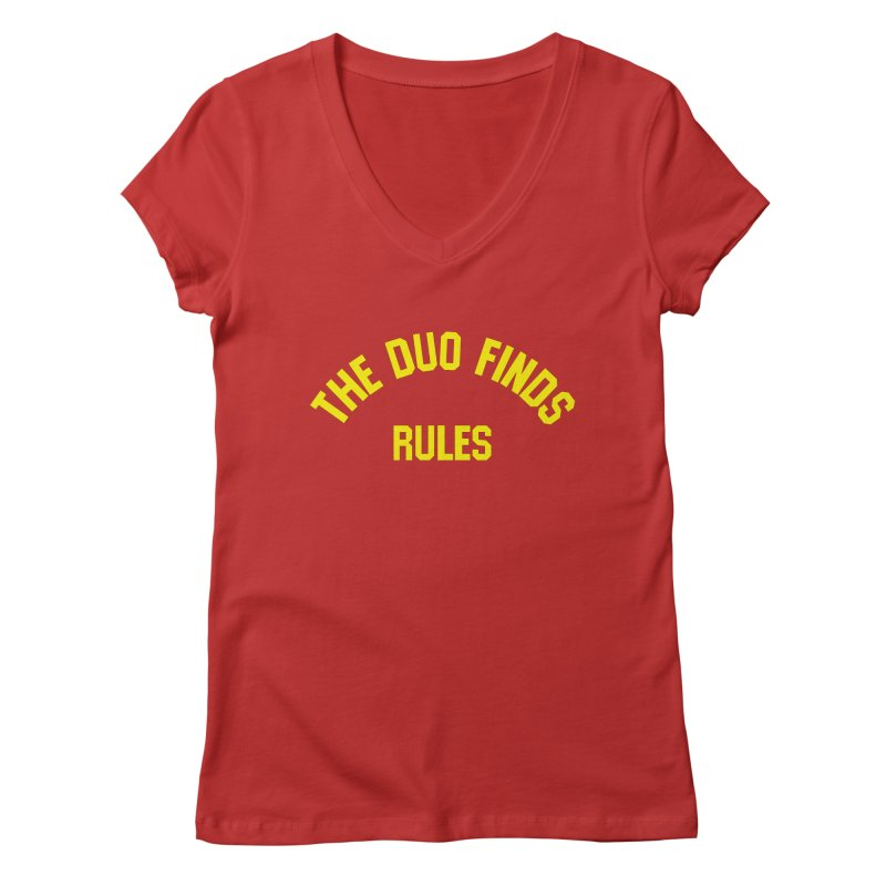 The Duo Finds Rules - Our take on the shirt from Monster Squad! Women's Regular V-Neck by The Duo Find's Artist Shop