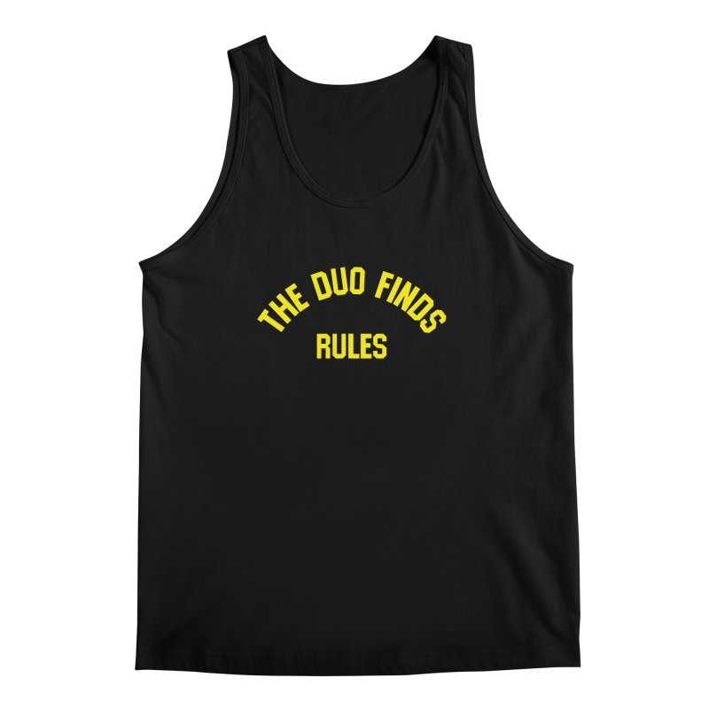 The Duo Finds Rules - Our take on the shirt from Monster Squad! Men's Regular Tank by The Duo Find's Artist Shop