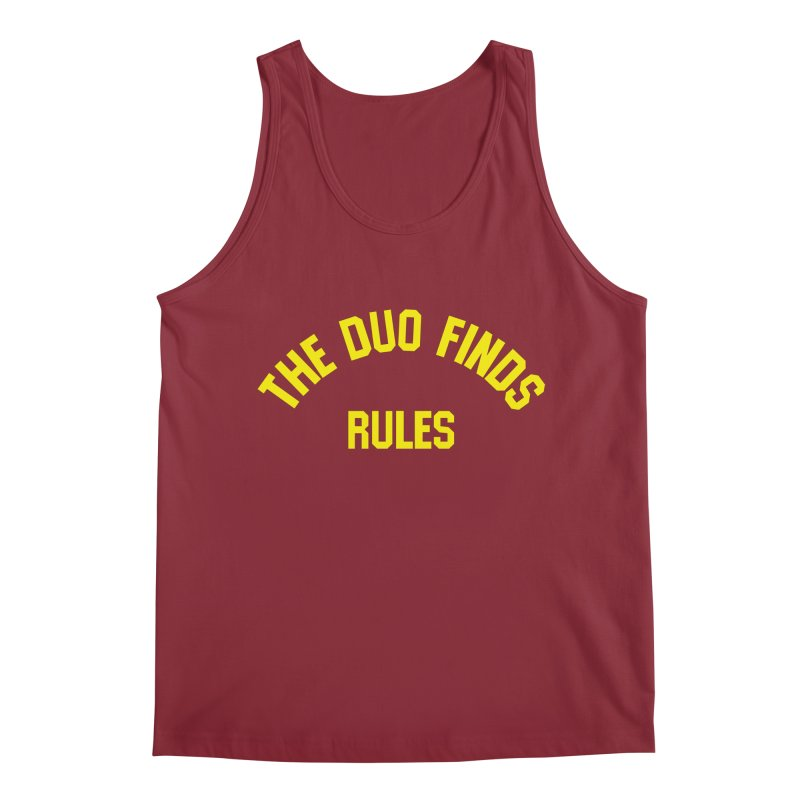The Duo Finds Rules - Our take on the shirt from Monster Squad! Men's Tank by The Duo Find's Artist Shop