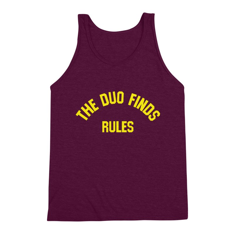 The Duo Finds Rules - Our take on the shirt from Monster Squad! Men's Triblend Tank by The Duo Find's Artist Shop