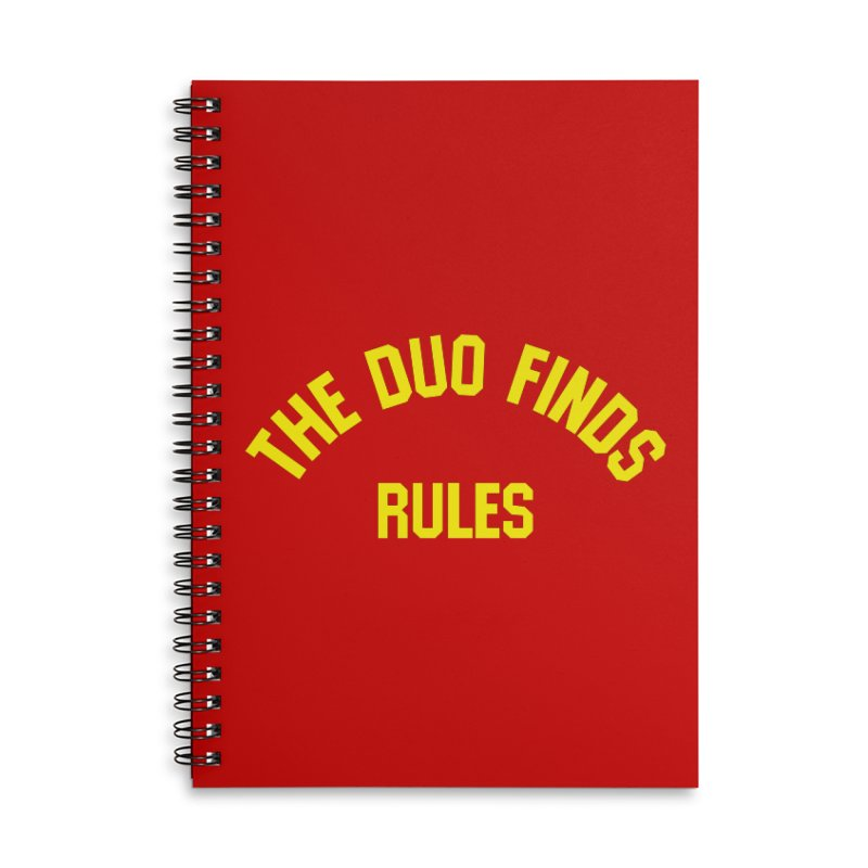 The Duo Finds Rules - Our take on the shirt from Monster Squad! Accessories Lined Spiral Notebook by The Duo Find's Artist Shop