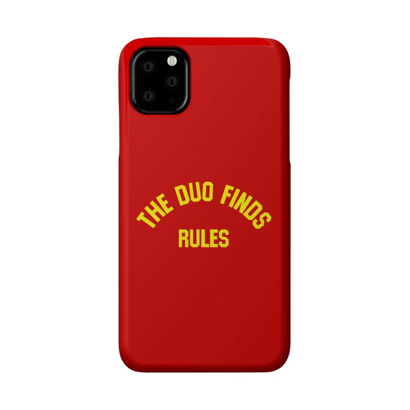 The Duo Finds Rules - Our take on the shirt from Monster Squad! Accessories Phone Case by The Duo Find's Artist Shop