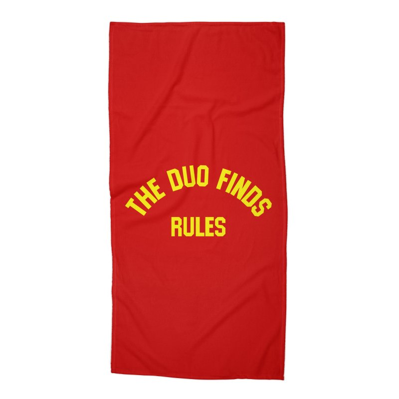 The Duo Finds Rules - Our take on the shirt from Monster Squad! Accessories Beach Towel by The Duo Find's Artist Shop