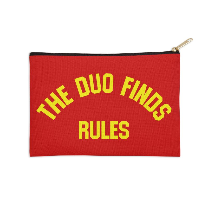 The Duo Finds Rules - Our take on the shirt from Monster Squad! Accessories Zip Pouch by The Duo Find's Artist Shop