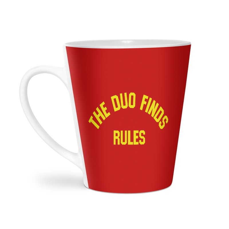 The Duo Finds Rules - Our take on the shirt from Monster Squad! Accessories Latte Mug by The Duo Find's Artist Shop