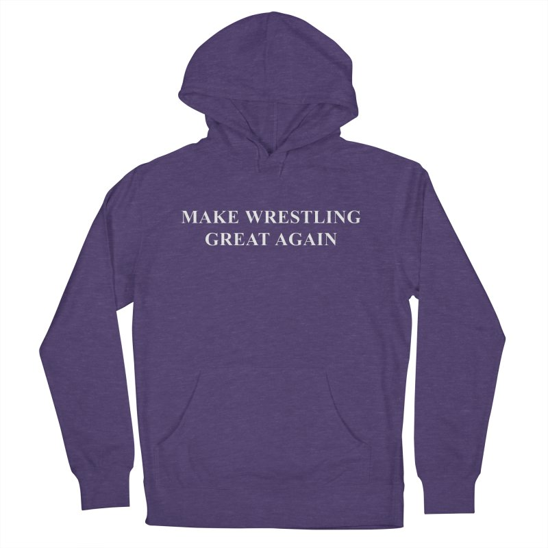 Make Wrestling Great Again (The Duo Finds MAGA parody) Women's French Terry Pullover Hoody by The Duo Find's Artist Shop