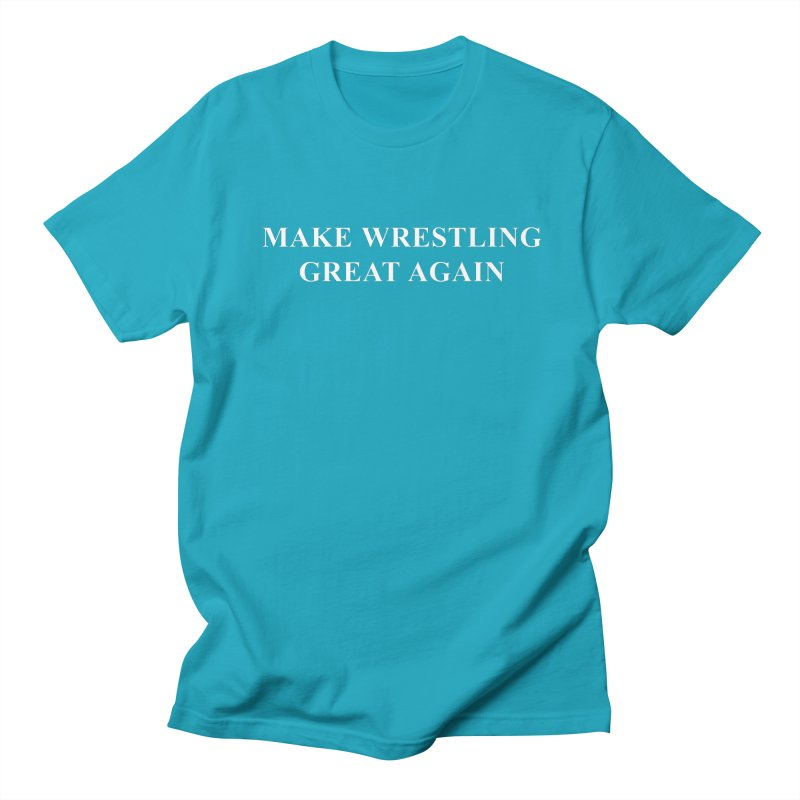Make Wrestling Great Again (The Duo Finds MAGA parody) Men's Regular T-Shirt by The Duo Find's Artist Shop