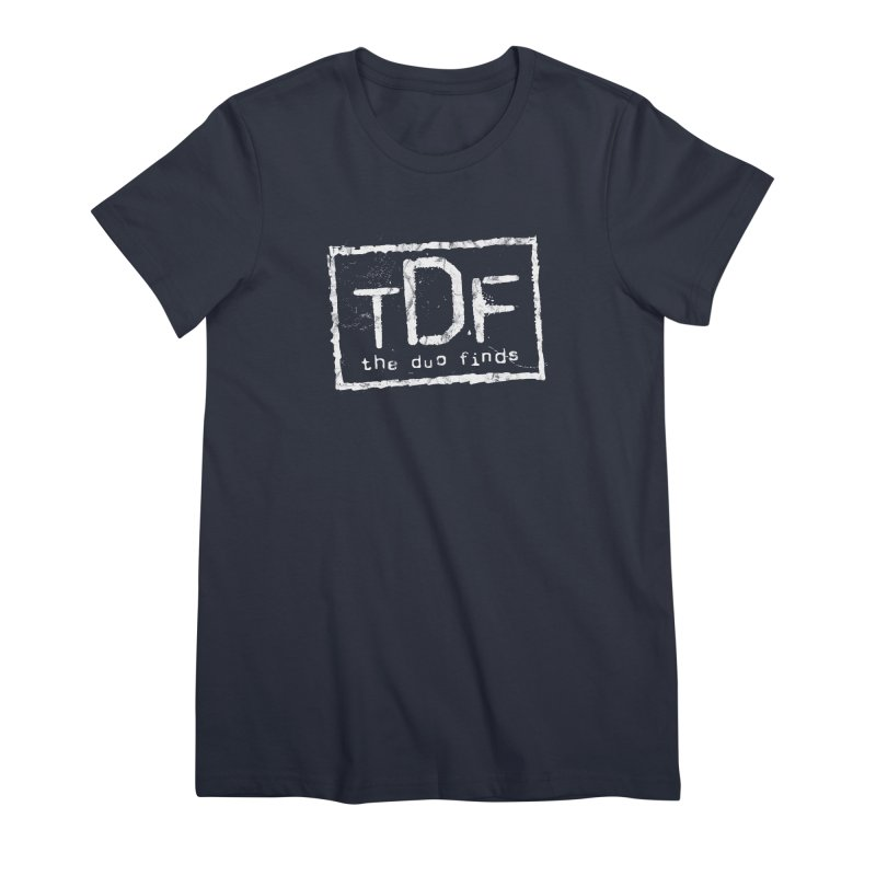 TDF for Life. Spoof. Get it? Women's Premium T-Shirt by The Duo Find's Artist Shop