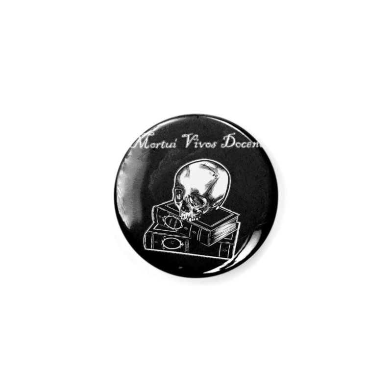 Mortui Vivos Docent Accessories Button by Dura Mater