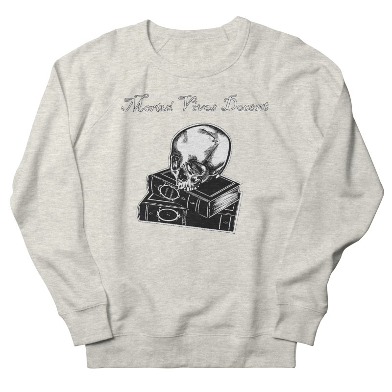 Mortui Vivos Docent Women's French Terry Sweatshirt by Dura Mater
