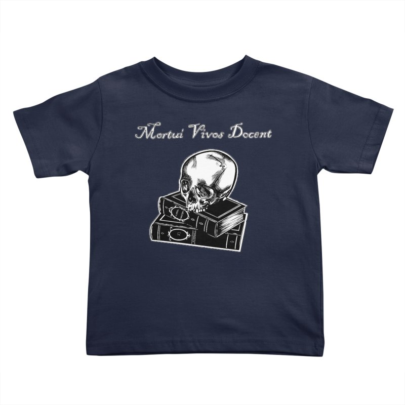 Mortui Vivos Docent Kids Toddler T-Shirt by Dura Mater