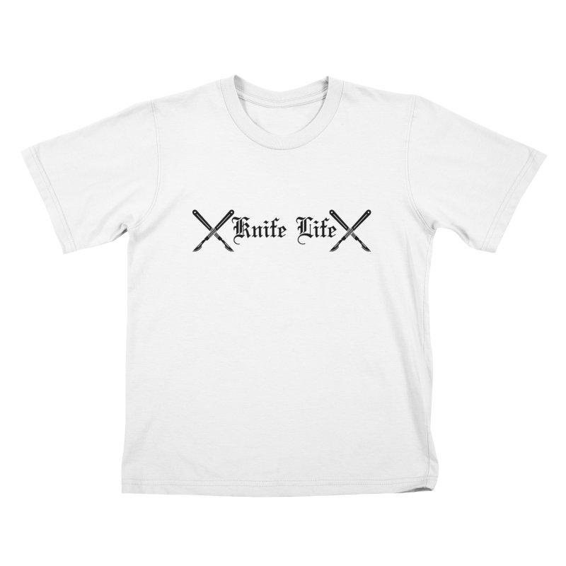 Knife Life - black font Kids T-Shirt by Dura Mater