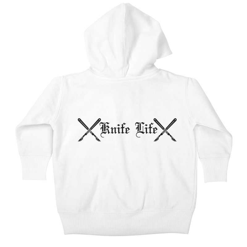 Knife Life - black font Kids Baby Zip-Up Hoody by Dura Mater