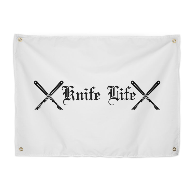 Knife Life - black font Home Tapestry by Dura Mater