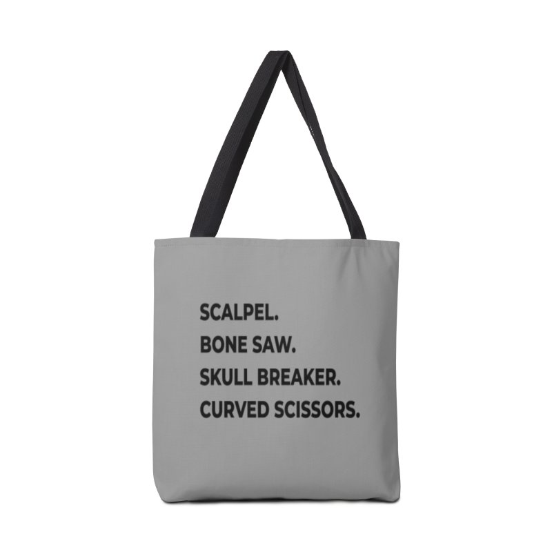 Brain Removal Essentials. Accessories Tote Bag Bag by Dura Mater