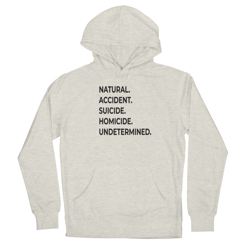 5 Manners of Death. Men's French Terry Pullover Hoody by Dura Mater