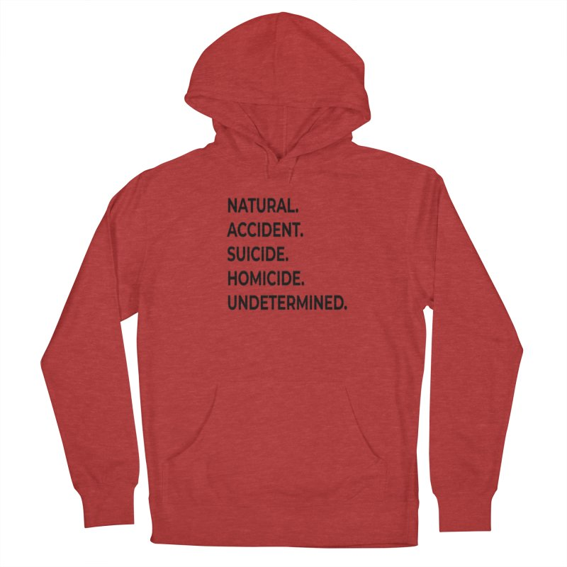 5 Manners of Death. Women's French Terry Pullover Hoody by Dura Mater