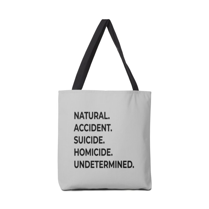 5 Manners of Death. Accessories Tote Bag Bag by Dura Mater