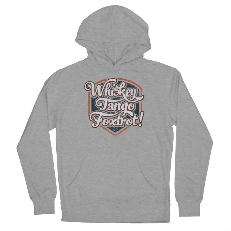 Whiskey Tango Foxtrot: Code Grey Men's French Terry Pullover Hoody by The Factorie's Artist Shop