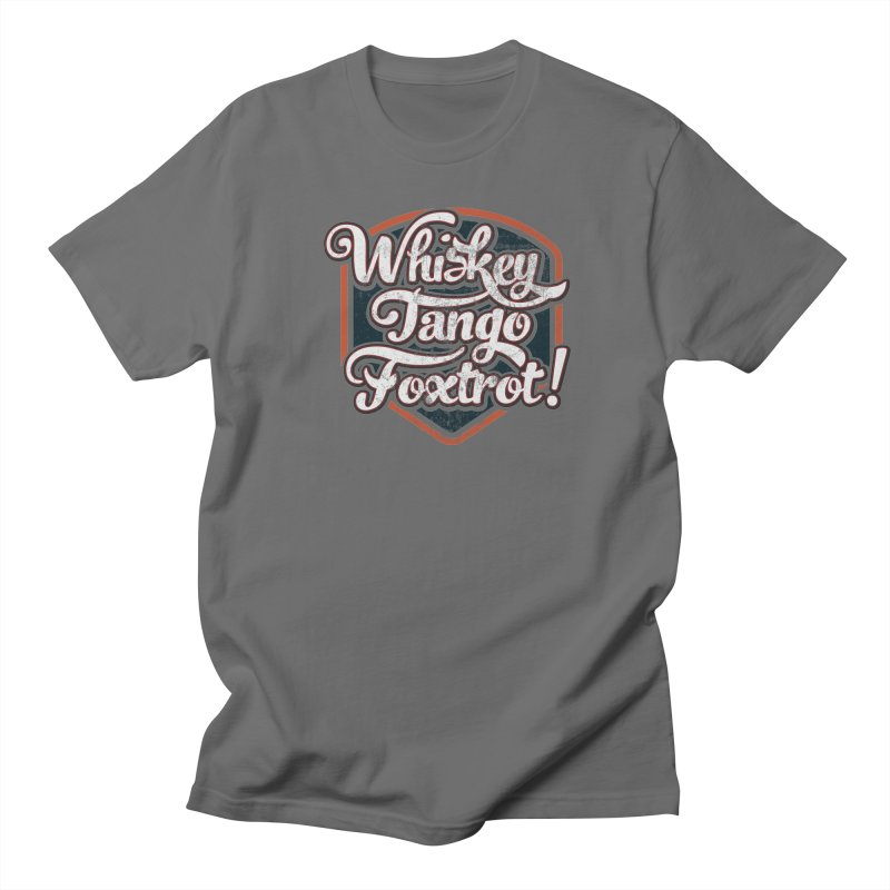 Whiskey Tango Foxtrot: Code Grey Men's T-Shirt by The Factorie's Artist Shop