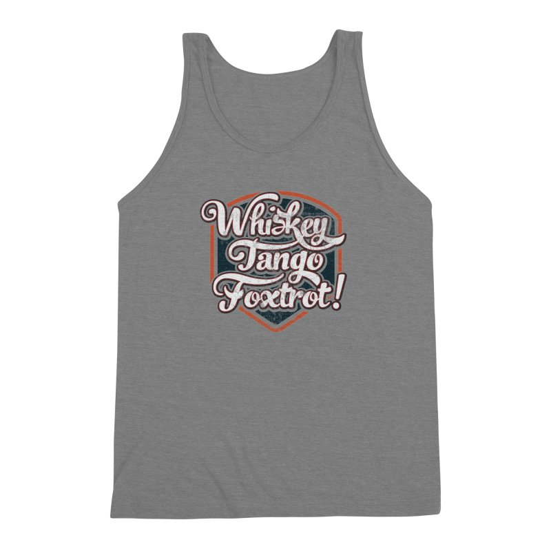 Whiskey Tango Foxtrot: Code Grey Men's Triblend Tank by The Factorie's Artist Shop