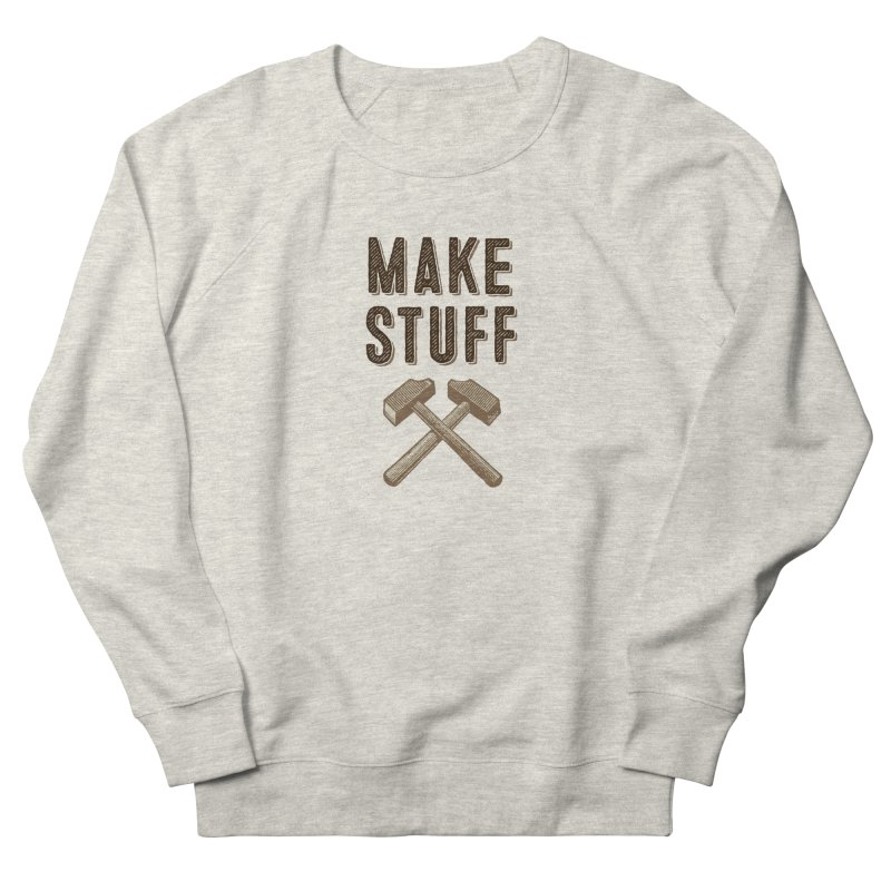 Maker's Credo: Tan Men's Sweatshirt by The Factorie's Artist Shop